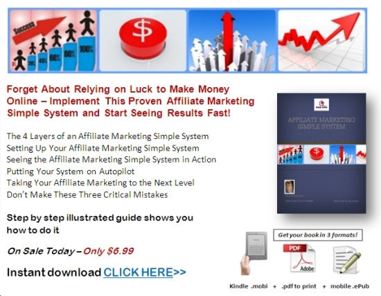 To buy my affiliate marketing simple system CLICK HERE >>