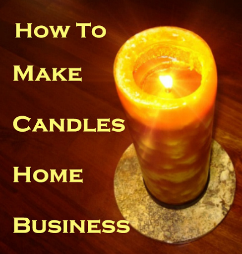 CANDLE MAKING FOR PROFIT
