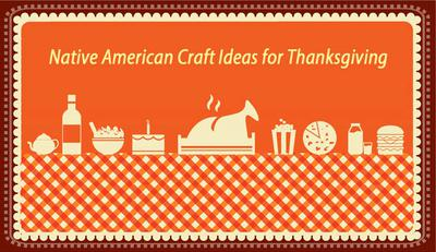 Native American Craft Ideas For Thanksgiving